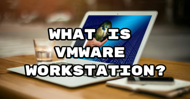 What is VMware Workstation?