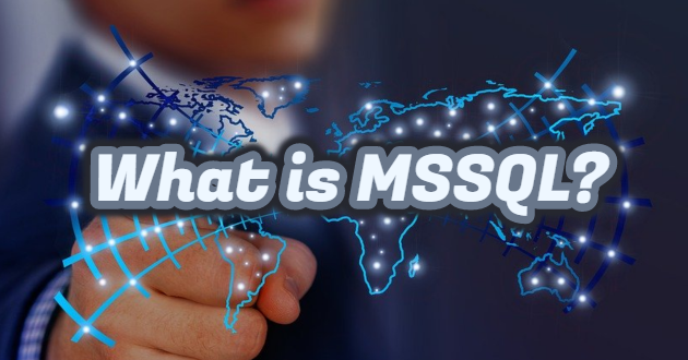 What Is MS SQL Database Server?