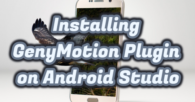 Installing GenyMotion Plugin on Android Studio