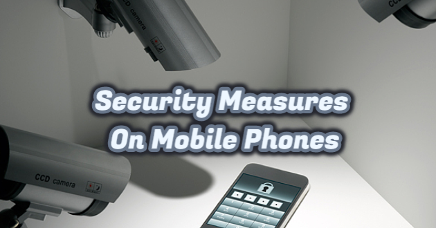 Security Measures on Mobile Phones