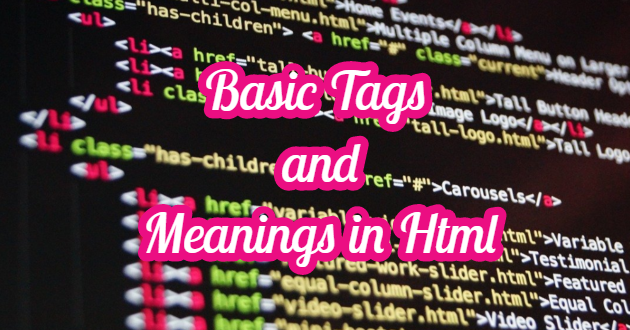 Basic Tags and Meanings in Html