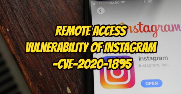 Remote Access Vulnerability of Instagram – CVE-2020-1895