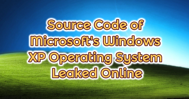 Source Code of Microsoft's Windows XP Operating System Leaked Online
