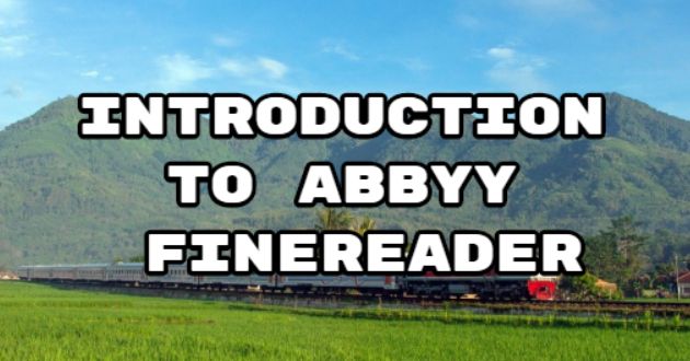 Introduction to ABBYY FineReader