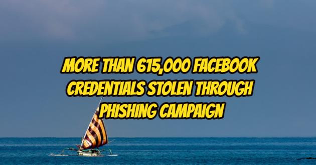 More than 615,000 Facebook Credentials Stolen through Phishing Campaign