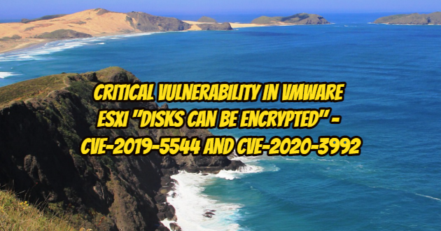 "Critical Vulnerability in VMware ESXi ""Disks Can Be Encrypted"""