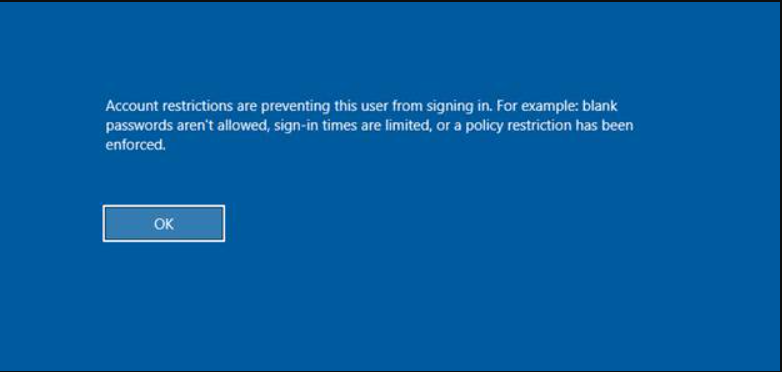 Account restrictions are preventing this user from signing in. For example: blank passwords aren't allowed, sign-in times are limited, or a policy restriction has been enforced