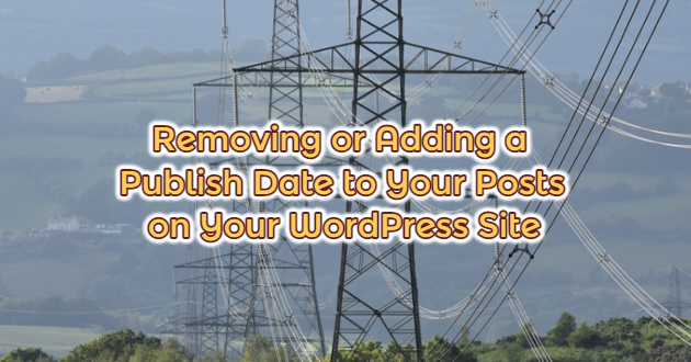 Removing or Adding a Publish Date to Your Posts on Your WordPress Site