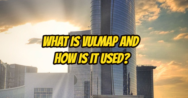What is Vulmap and How is It Used?